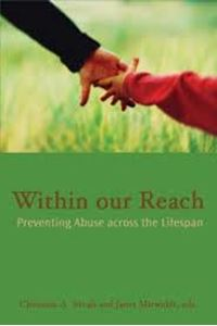 Picture of Within Our Reach: Preventing Abuse Across the Lifespan