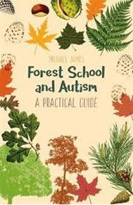 Picture of Forest School and Autism: A practical guide