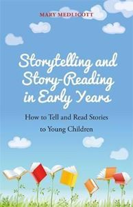 Picture of Storytelling and Story-Reading in Early Years: How to tell and read stories to young children