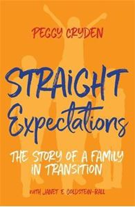 Picture of Straight expectations: the story of a family in transition