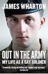 Picture of Out in the Army: My life as a gay soldier