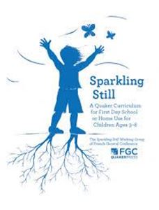 Picture of Sparkling Still: a Quaker Curriculum for First Day School or Home Use for Children ages 3-8
