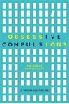 Picture of Obsessive Compulsions: The OCD of Everyday Life