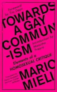 Picture of Towards a Gay Communism: Elements of a Homosexual Critique