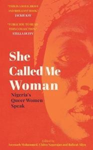 Picture of She Called Me Woman: Nigeria's Queer Women Speak