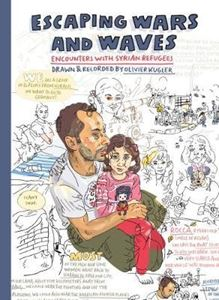 Picture of Escaping Wars and Waves: Encounters with Syrian Refugees