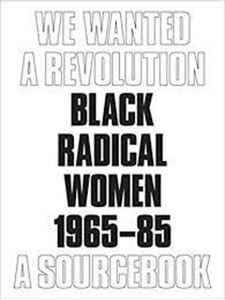 Picture of We Wanted a Revolution: Black Radical Women 1965-85: A Sourcebook