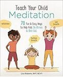 Picture of Teach Your Child Meditation
