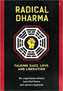 Picture of Radical Dharma: Talking Race, Love and Liberation