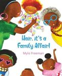 Picture of Hair: It's A Family Affair!