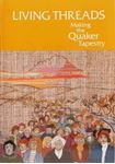 Picture of Living Threads Making the Quaker Tapestry