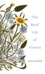 Picture of The Brief Life of Flowers