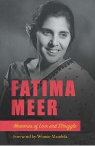 Picture of Fatima Meer: Memories of Love and Struggle