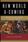 Picture of New World A-Coming: Black Religion and R