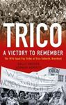 Picture of Trico: A Victory to Remember: