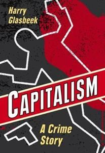 Picture of Capitalism: A Crime Story