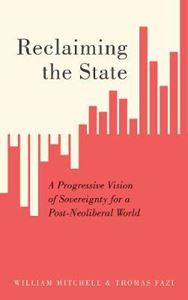 Picture of Reclaiming the State: A Progressive Visi