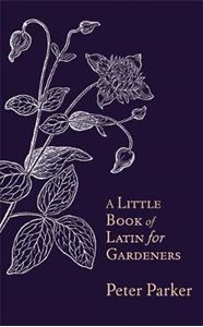 Picture of A Little Book of Latin for Gardeners