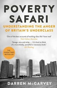 Picture of Poverty Safari: Understanding the Anger of Britain's Underclass
