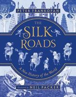 Picture of The Silk Roads: A New History of the World