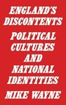 Picture of England's Discontents: Political Culture and National Identities