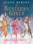 Picture of The Restless Girls: A dazzling, feminist
