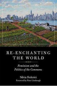 Picture of Re-enchanting The World: Feminism and th