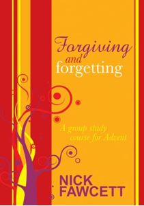 Picture of Forgiving and Forgetting: a group study course for Advent
