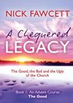 Picture of A Chequered Legacy: Book 1: An Advent Collection