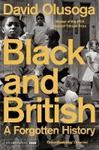 Picture of Black and British: A Forgotten History