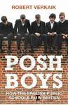 Picture of Posh Boys: How the English Public Schools Run Britain