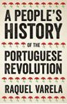 Picture of Portugese Revolution, A Peoples History
