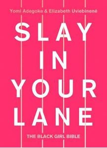 Picture of Slay In Your Lane: The Black Girl Bible