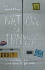 Picture of Nation in Transit: A Manifesto for Post-Brexit Britain