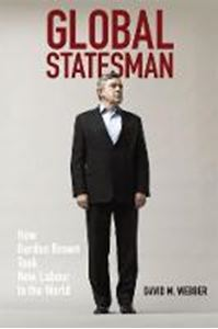 Picture of Global Statesman: How Gordon Brown Took