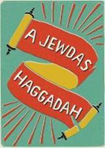 Picture of A Jewdas Haggadah