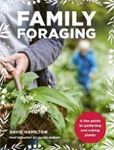 Picture of Family Foraging: A fun guide to gatherin