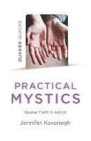 Picture of Quaker Quicks - Practical Mystics: Quake