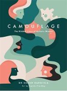 Picture of Camouflage: The Hidden Lives of Autistic Women