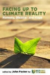 Picture of Facing Up to Climate Reality: Honesty, Disaster and Hope