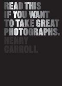 Picture of Read This If You Want to Take Great Phot