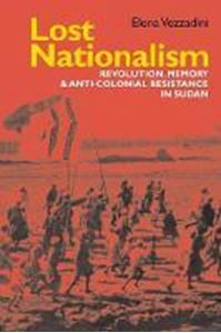 Picture of Lost Nationalism: Revolution, Memory and