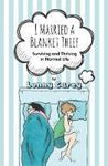 Picture of I Married a Blanket Thief: Surviving and
