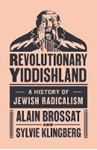 Picture of Revolutionary Yiddishland: A History of