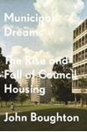Picture of Municipal Dreams: The Rise and Fall of C
