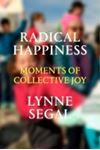 Picture of Radical Happiness: Moments of Collective