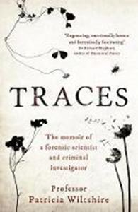 Picture of Traces: The memoir of a forensic scienti