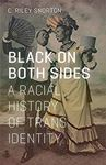 Picture of Black on Both Sides: A Racial History of
