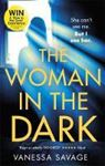 Picture of The Woman in the Dark: A haunting, addic