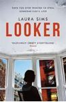 Picture of Looker: 'An utterly absorbing read'